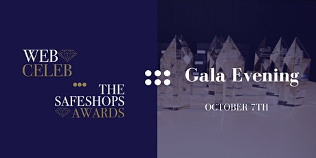 The SafeShops Awards x Web Celeb Gala Evening tickets