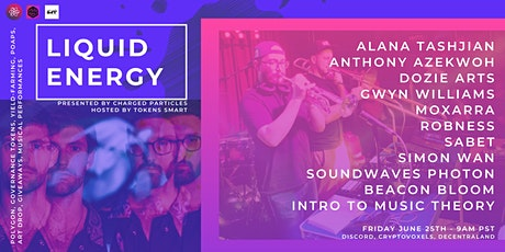 Liquid Energy | Metaverse Party and Art Drop tickets