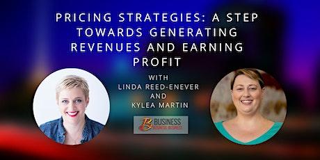 Skills Webinar: Pricing Strategies: A Step Towards Generating Revenues tickets