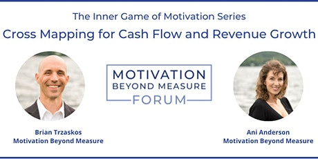 The Inner Game of Motivation Series: Cross Mapping for Revenue Growth tickets