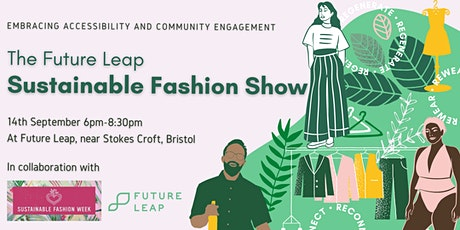 The Future Leap Sustainable Fashion Show tickets