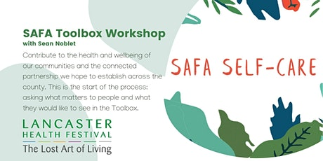 SAFA Toolbox Workshop - Lancaster Health Festival tickets