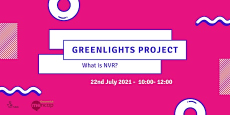 What is NVR? - Greenlights Project Workshop Series tickets