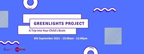 A Trip into Your Child's Brain - Greenlights Project Workshop Series tickets