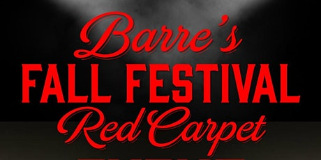 2021 Barre's Fall Festival Red Carpet Event tickets