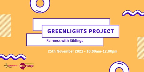 Fairness with Siblings - Greenlights Project Workshop Series tickets