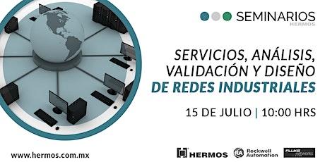 Seminario | Servicios, análisis, validación y diseño de redes industriales boletos