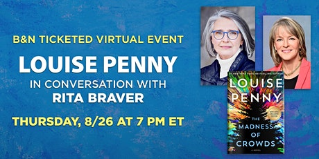 B&N Virtually Presents: Louise Penny discusses THE MADNESS OF CROWDS tickets