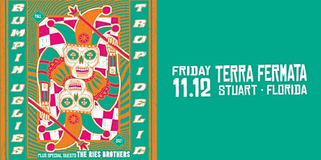 BUMPIN UGLIES & TROPIDELIC w/ The Ries Brothers - Stuart tickets