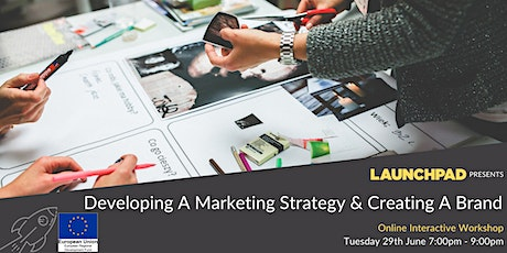 Developing a Marketing Strategy & Creating a Brand tickets
