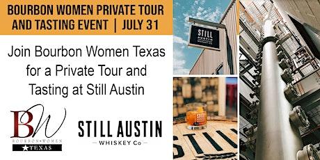 Join Bourbon Women Texas for a tour of Still Austin tickets