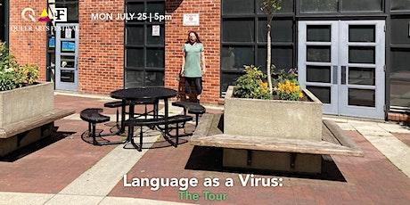 Language as a Virus: The Tour @ QAF 2021 tickets