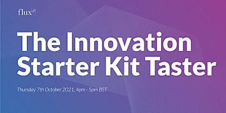 Fluxx's Innovation Starter Kit Taster Session - October 2021 tickets