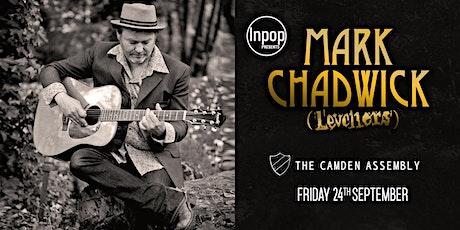 InPop Presents - Mark Chadwick tickets