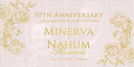 50th Wedding Anniversary Celebration for Pastors Nahum & Minerva Rosario tickets