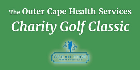 Outer Cape Health Services Charity Golf Classic tickets