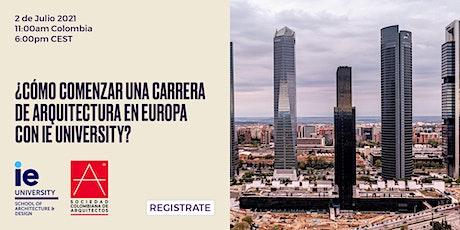 ¿Cómo comenzar una carrera de Arquitectura en Europa con IE University? entradas