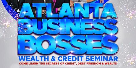 Atlanta Business Bosses Wealth and Credit Seminar tickets