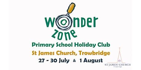 Wonder Zone! - St James Church Holiday Club 2021 tickets