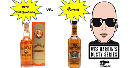 Wes Hardin's Dusty Series: 1970 Old Grand-Dad (Blind Tasting vs. Current) tickets