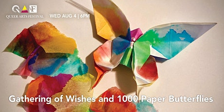 Workshop: Gathering of Wishes and 1000 Paper Butterflies @ QAF 2021 tickets