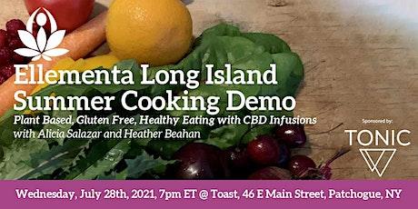 Ellementa Long Island's Summer Cooking Demo tickets