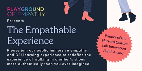 Empathable  - a Playground of Empathy Experience tickets