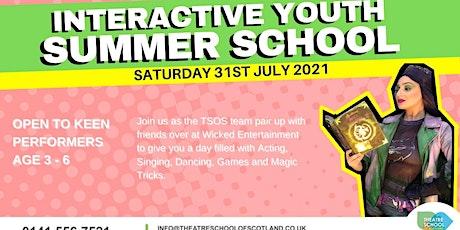 INTERACTIVE YOUTH | SUMMER SCHOOL | TSOS tickets