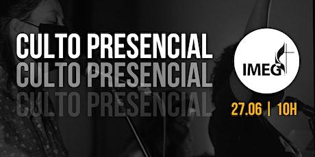 Culto Presencial IMEG - 27.06 ingressos