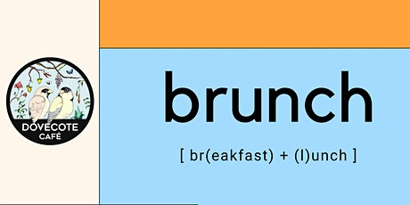 Brunch at Dovecote (11am Seating) tickets
