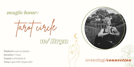 Magic Hour: Monthly Tarot Circle w/ Bryn tickets