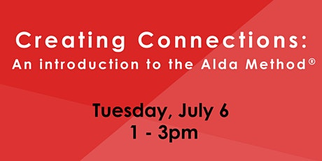 Creating Connections: An Introduction to the Alda Method tickets