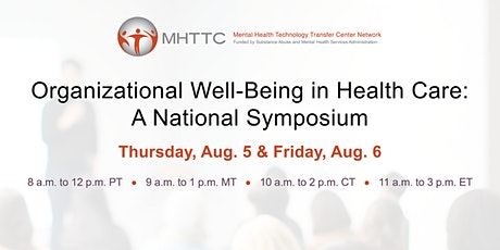Organizational Well-Being in Health Care: A National Symposium- Day 1 tickets