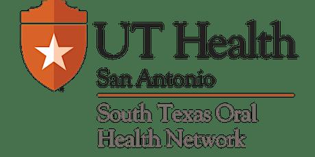 South Texas Oral Health Network Annual Meeting & E-Cigarette Webinar tickets