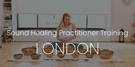 Certified Sound Healing Practitioner Training - LONDON tickets