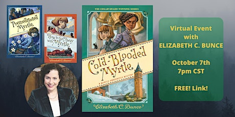 Elizabeth C. Bunce's COLD-BLOODED MYRTLE Virtual Event tickets