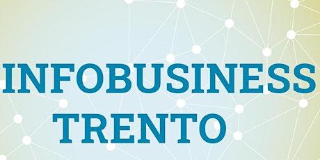 5° INFO BUSINESS  Utilitys - TRENTO biglietti