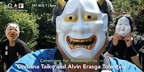 Ceremony for Rebel Spirits @ QAF 2021 tickets