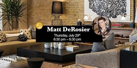 Matt DeRosier LIVE at Umbra tickets