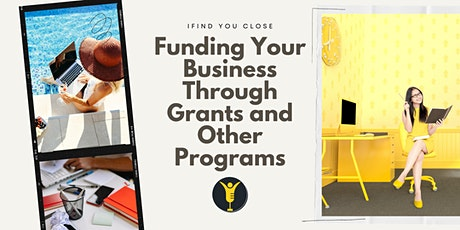 Funding Your Business Through Grants and Other Programs tickets