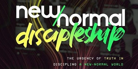 CLARITY CONFERENCE  NEW NORMAL DISCIPLESHIP 2021 tickets