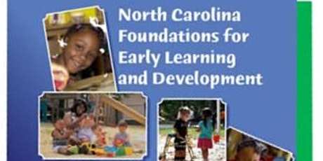 NC Foundations of Early Learning and Development (NC FELD)**2 PART SERIES** tickets