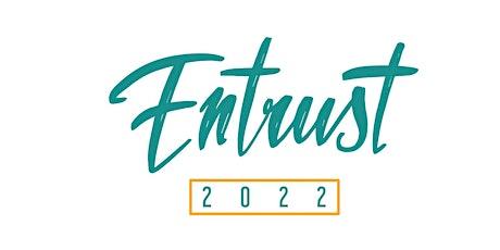 Entrust 2022 - A PowerDMS Event tickets