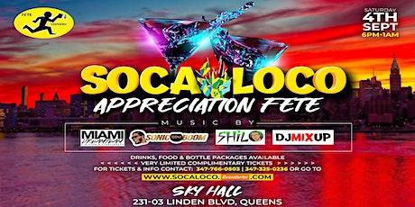 Soca Loco Appreciation Fete Labor day Saturday 2021 tickets