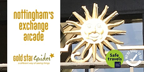 Nottingham's Exchange Arcade tickets