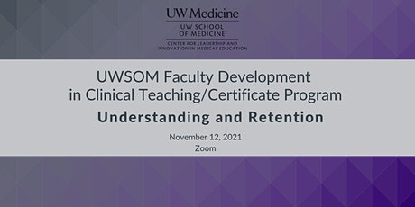Faculty Development in Clinical Teaching : Understanding and Retention tickets