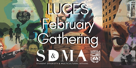LUCES February Gathering tickets