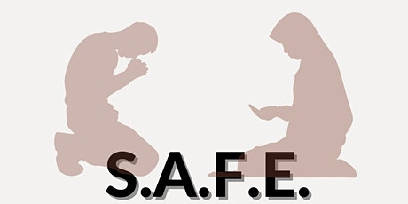 S.A.F.E. (Spirituality and Faith Empowers) Training tickets