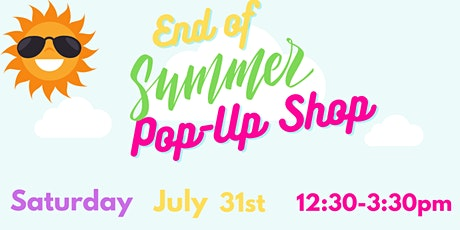 End of Summer Pop Up Shop tickets