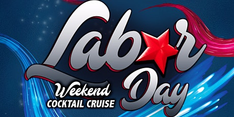 Labor Day Weekend Sunset Booze Cruise on Monday, September 6th tickets